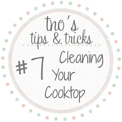 TNO's Tips &amp; Tricks - Cleaning your cooktop with Baking Soda