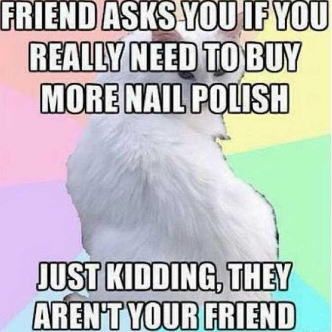 nail-polish-addict-friends-meme