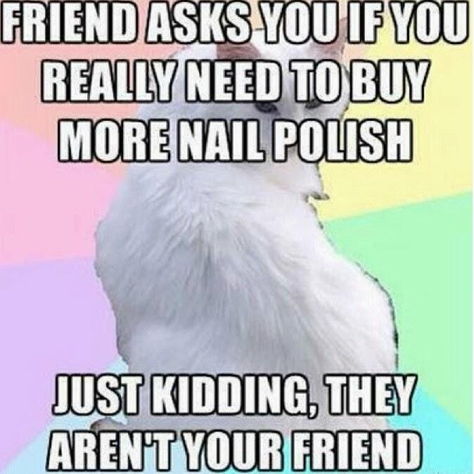 nail-polish-addict-friends-meme