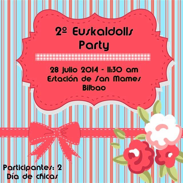 2º Euskaldolls party en bilbao