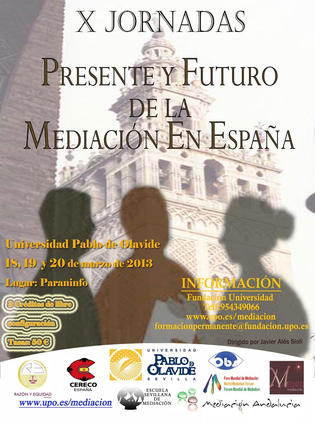 JORNADAS SOBRE PRESENTE Y FUTURO DE LA MEDIACION EN ESPAÑA