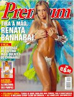 Confira as fotos da musa do carnaval, Renata Banhara , capa da Sexy Premium de janeiro de 2005!