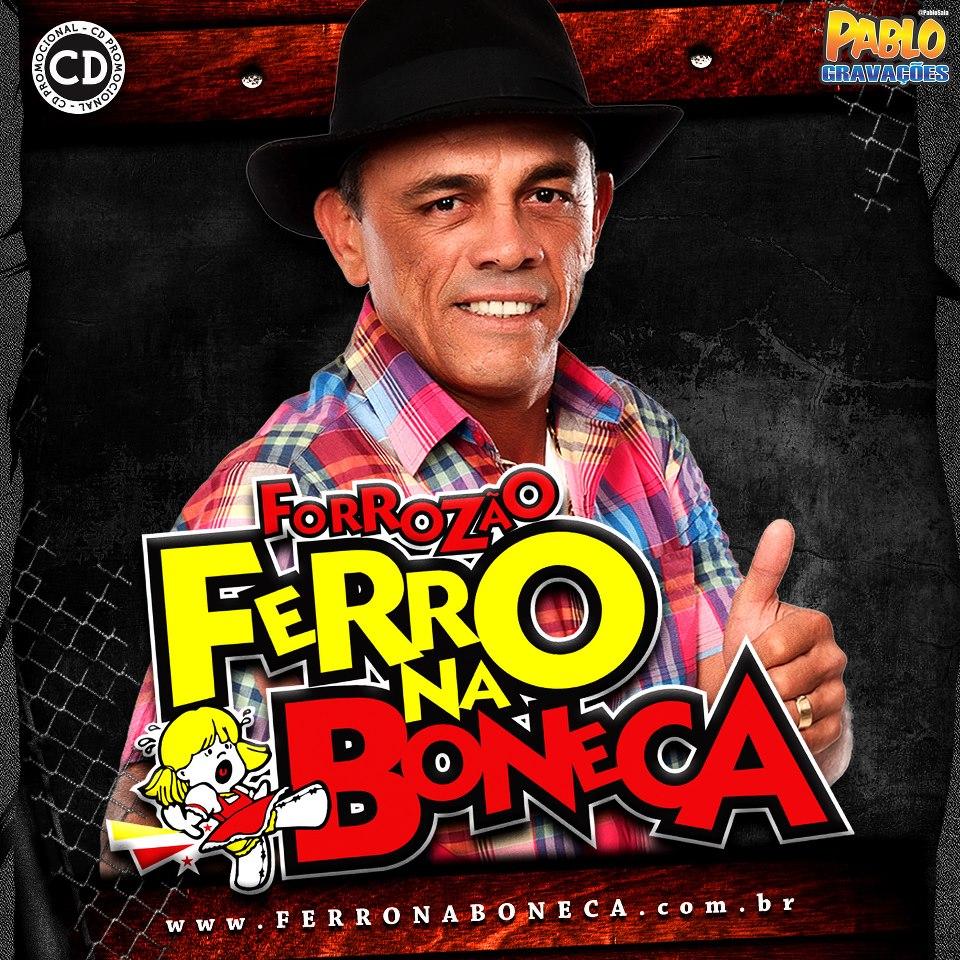 Ferro Na Boneca - Promocional de Outubro - Forr - Sua
