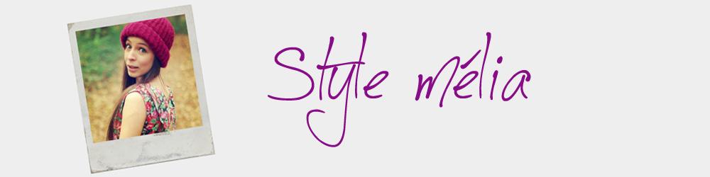 Le style mélia