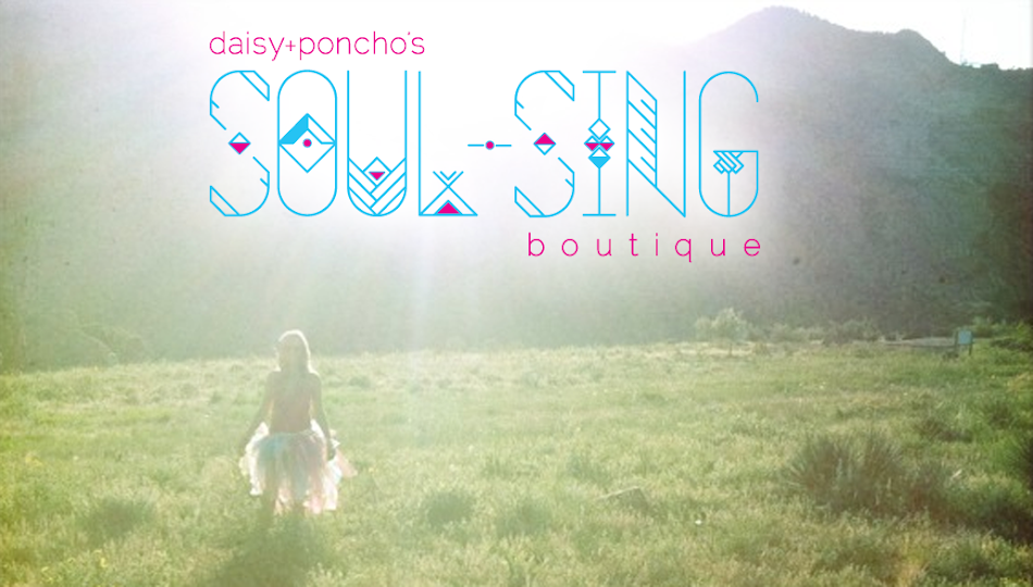 Daisy & Poncho's Soul-Sing Boutique