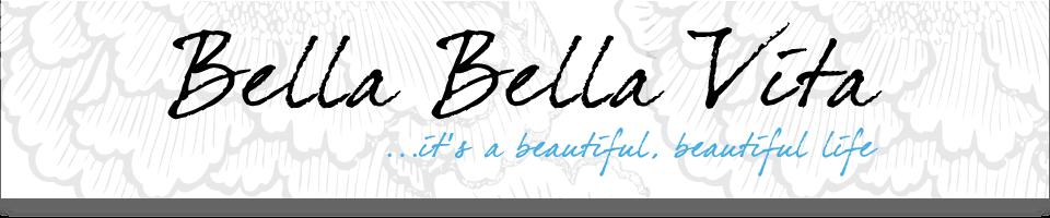Bella Bella Vita