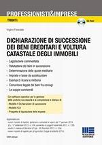 Dichiarazione di successione dei beni ereditari e voltura catastale degli immobili. Con CD-ROM (33ª edizione)