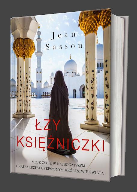 """""""Łzy księżniczki"""" Jean Sasson – książka inna, niż się spodziewasz"""