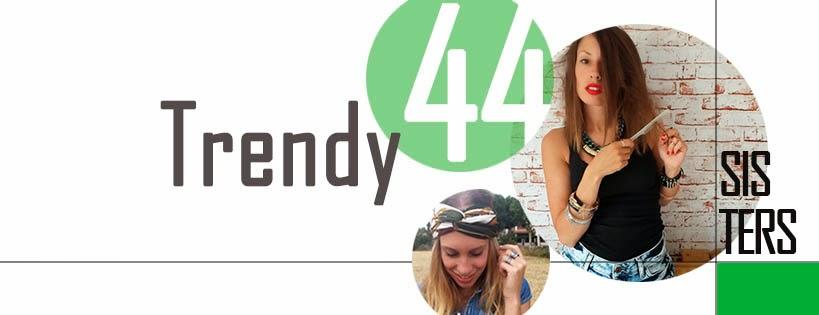 trendy44