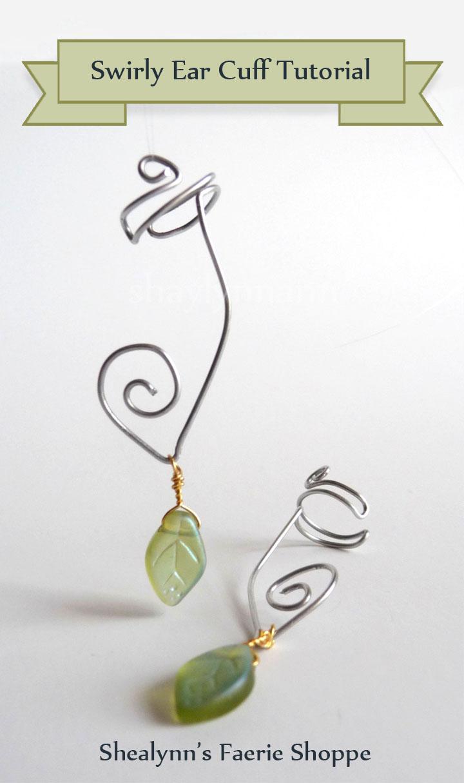 Swirly Ear Cuff Tutorial - Shealynn\'s Faerie Shoppe