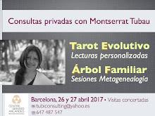 26 & 27 abril 2017 * * * * Consultas con Montserrat Tubau en BARCELONA * * * ¡Reserva tu cita!