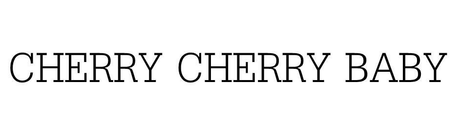 cherry cherry baby