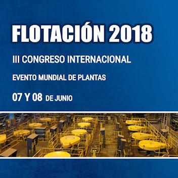 III Congreso Internacional de FLOTACION de Minerales - 2018