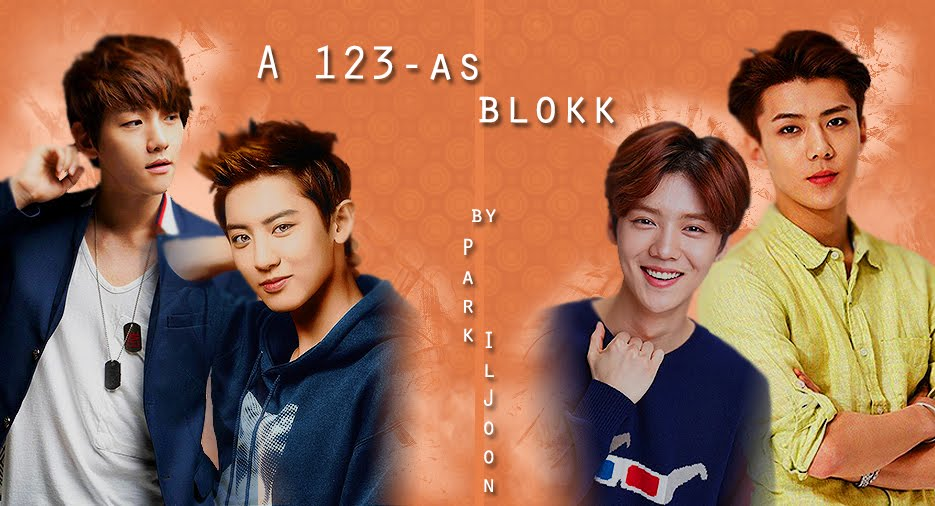 A 123-as blokk - EXO fanfiction