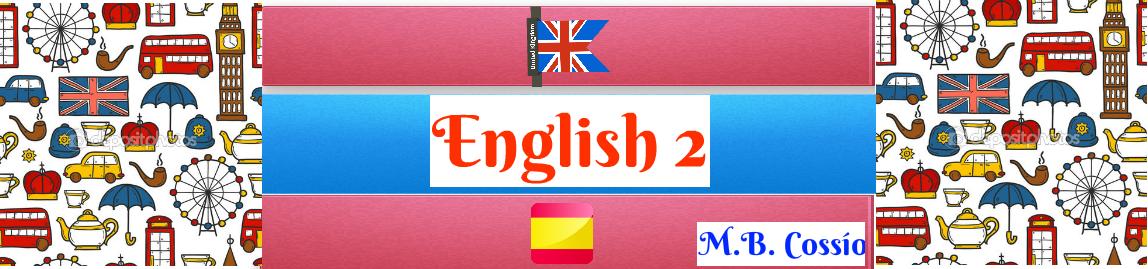 ENGLISH 2  MB. COSSÍO