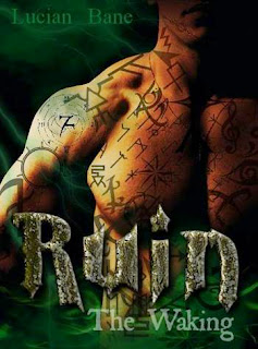 Cover reveal Ruin The Waking Author: Lucian Bane!!!
