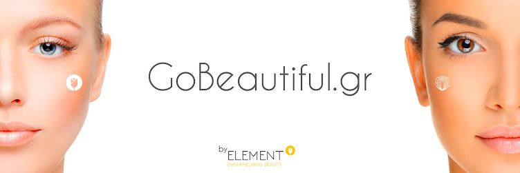 Αισθητική | GoBeautiful | News by Element Overwhelming Beauty