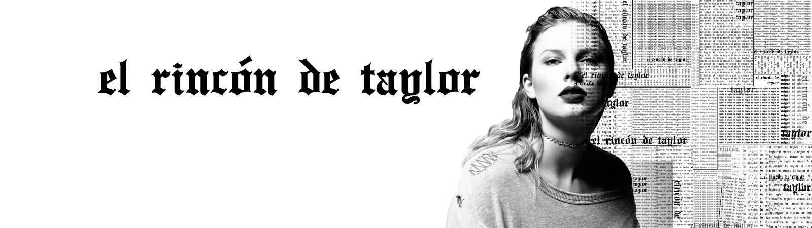 Música - El Rincón de Taylor | Canciones de Taylor Swift en inglés y español
