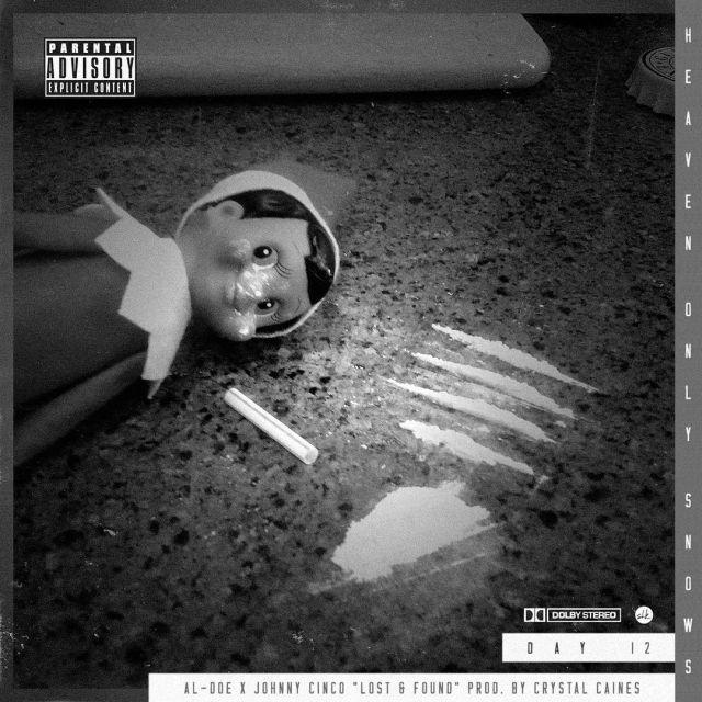 Al-Doe - Lost & Found (Feat. Johnny Cinco)