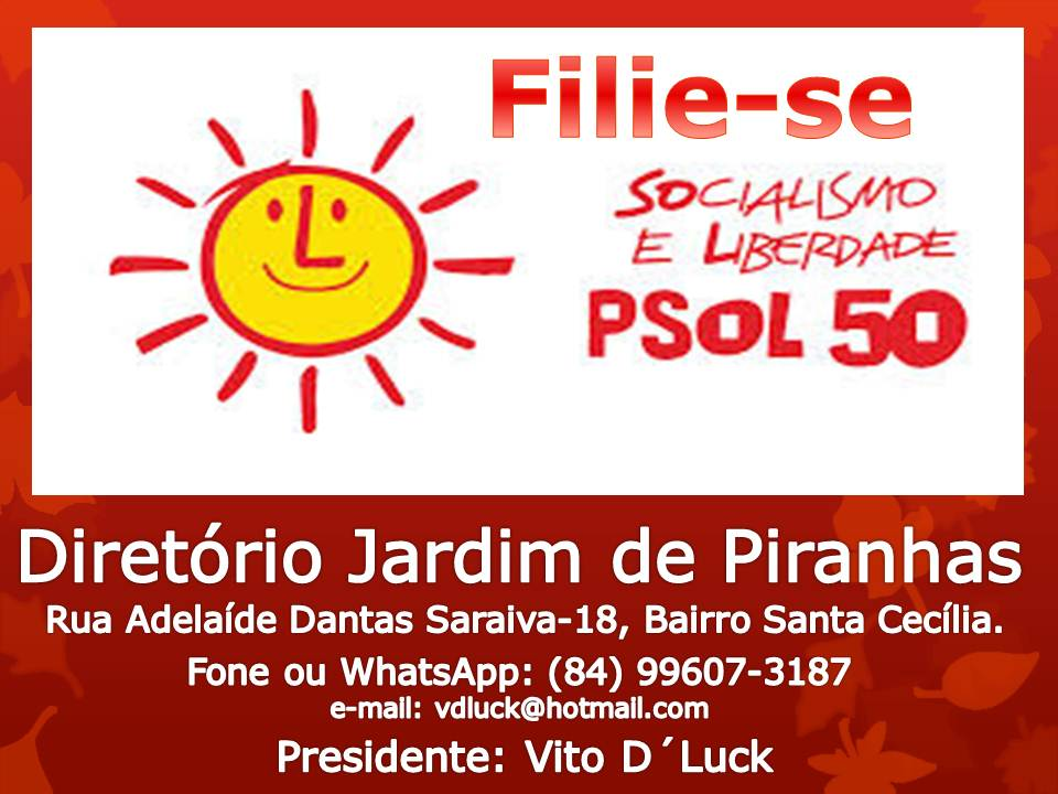 VENHA COM O PSOL LUTAR POR JARDIM