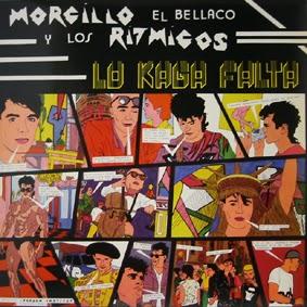 MORCILLO EL BELLACO - Lo kaga falta