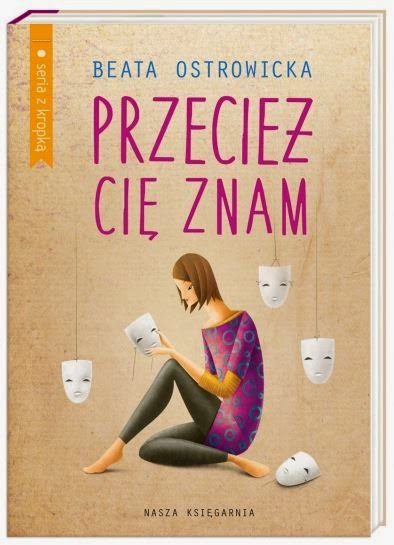 """""""Przecież Cię znam"""" Beata Ostrowicka - recenzja"""
