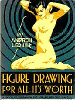 Figure Drawing for All It's Worth Andrew Loomis
