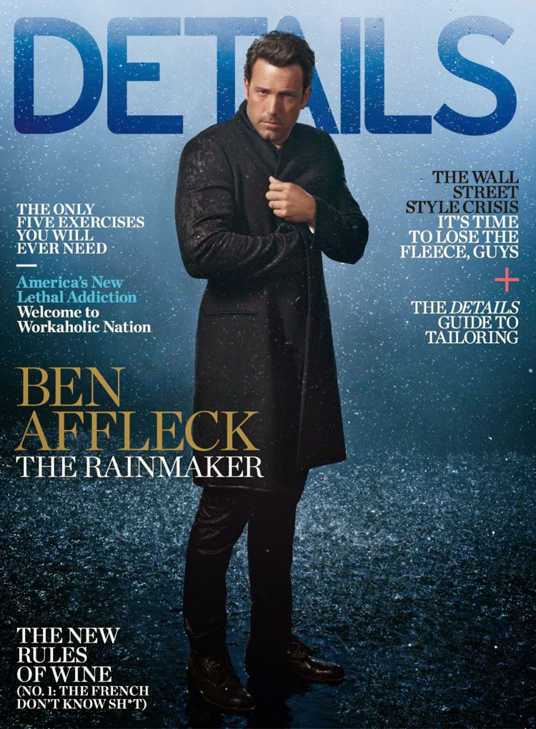 Ben Affleck stars for Details Magazine October 2014 Cover Story