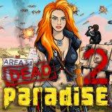 Dead Paradise 2 | Toptenjuegos.blogspot.com