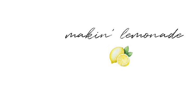 makin' lemonade