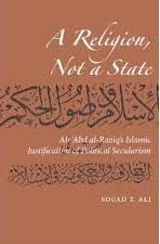 Ali Abd Al-Raziq (1888-1966) Peletak Dasar Teologi Negara Modern