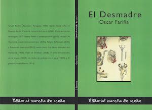 El noveno: El Desmadre de Oscar Fariña