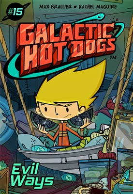 Galactic Hot Dogs: Chapter 15 -- Evil Ways