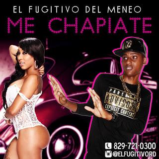 El Fugitivo Del Meneo Me Chapiate 2K16