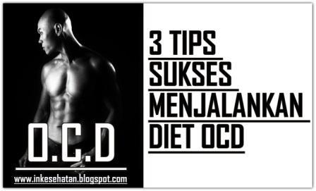 3 Tips Diet OCD Agar Berhasil