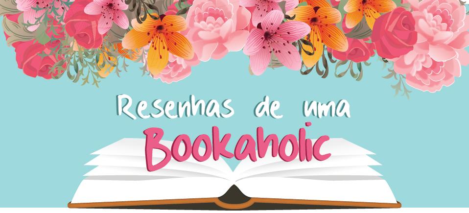 Resenhas de uma Bookaholic
