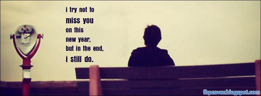 I Miss You Quotes Cover Photos For Facebook | www.pixshark ...