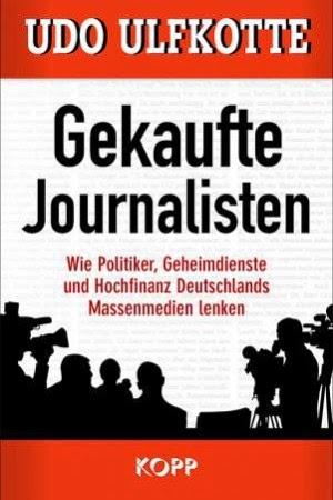 «Οι αγορασμένοι δημοσιογράφοι της Γερμανίας» - Βιβλίο του πρώην αρχισυντάκτη της FAZ Udo Ulfkotte