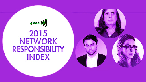 GLAAD 2015 Network Responsibility Index