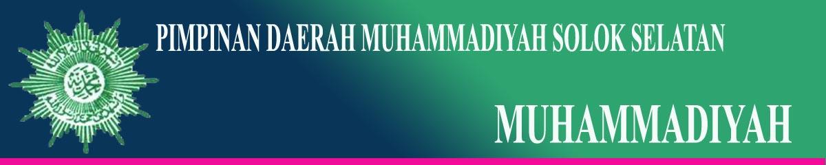 PIMPINAN DAERAH MUHAMMADIYAH SOLOK SELATAN
