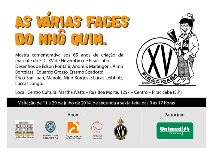 """As várias faces do Nhô Quim"" - Centro Cultural Marta Watts - Piracicaba, SP (2014)"