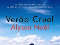 Resenha:Verão Cruel - Alyson Noel