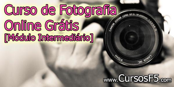 Curso de Fotografia Online Grátis [Módulo Intermediário]