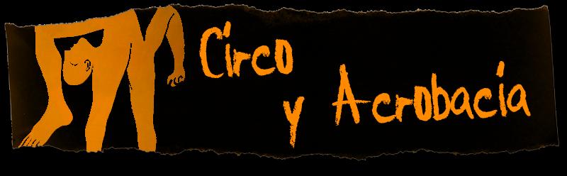 Circo y Acrobacia