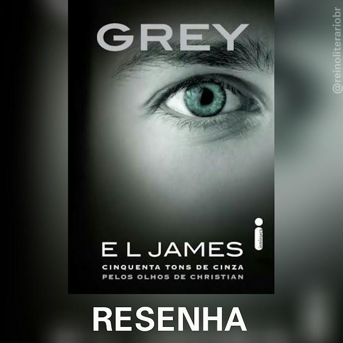 [Resenha] Grey