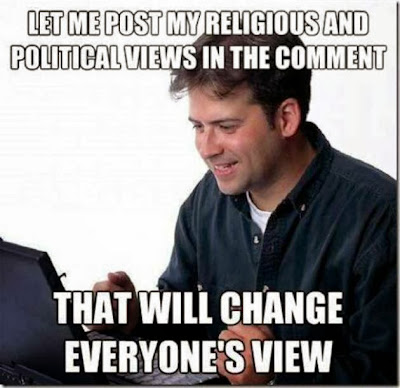 Image - Let me post my religious & political  views in the comment!