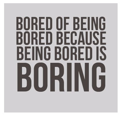 Boring Life Quotes Quotes About Life