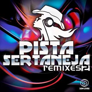 Pista Sertaneja Remix 2