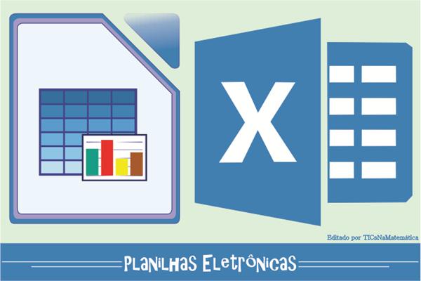 As planilhas eletrônicas não são ideais para incontáveis aplicações matemáticas?