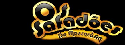 Os Safadões de Mossoró | O portal dos Garoteiros